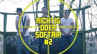 RICHTIG oder SOFTAIR 2.0 | mit Shepndi & Barid | inscope21