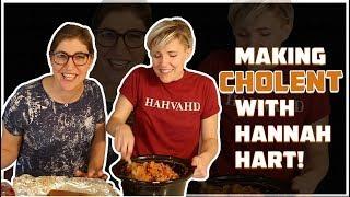 Making CHOLENT with Hannah Hart!    Mayim Bialik