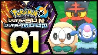 Pokemon Ultra Sun and Moon: Part 1 - Litten, Rowlet, and Popplio! [100% Walkthrough]