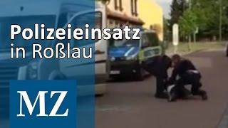 Polizeigewalt? Einsatz in Roßlau eskaliert