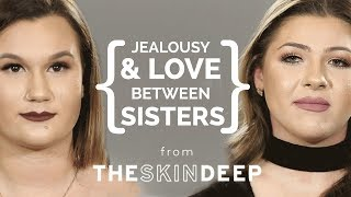 Jealousy and Love Between Sisters | {THE AND} Sydney & Amanda