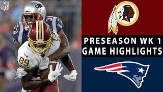 Redskins vs. Patriots Highlights | NFL 2018 Preseason Week 1