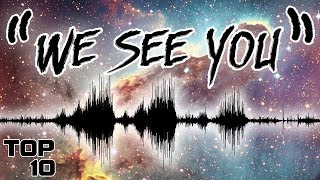 Top 10 Scary SIGNALS From Space
