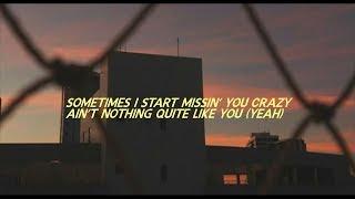 Missin you crazy - Russ | Lyrics