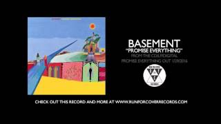 "Basement - ""Promise Everything"" (Official Audio)"
