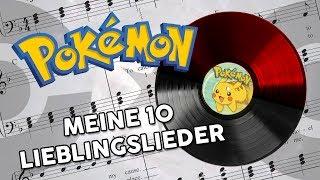 Meine 10 LIEBLINGSLIEDER der Pokémon-Spiele!
