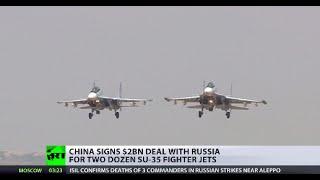 China buys 24 advanced Russian Su-35 warplanes in estimated $2bn landmark deal