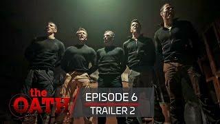The Oath | Episode 6 -Trailer 2