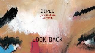 Diplo - Look Back (feat. DRAM) (QUIX Remix) (Official Audio)