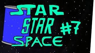 StarStarSpace #7 - Fragen Sie Ihren Arsch oder Apotheker