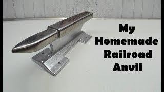 Making a Railroad Track Anvil