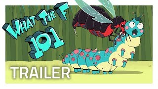 Science and History Get Weird in WHAT THE F 101 [Official Trailer]