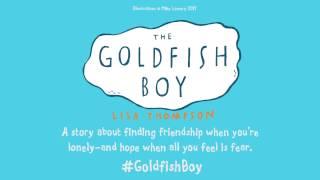 The Goldfish Boy | Lisa Thompson | Book trailer