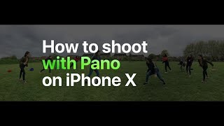 iPhone X — How to shoot with Pano — Apple