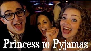 Princess To Pyjamas | Vlogmas Day Nineteen