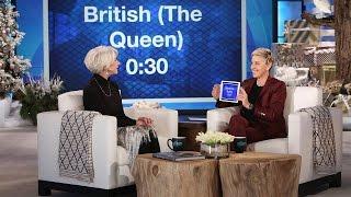 Helen Mirren and Ellen Play