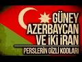 GÜNEY AZERBAYCAN ve İKİ İRAN : Persl...mp3