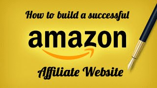 How To Build Amazon Affiliate Website 2016