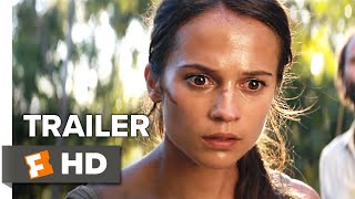 Tomb Raider Trailer #2 (2018)   Movieclips Trailers