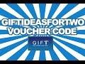 Gift Ideas for Two Voucher Code, Discoun...mp3