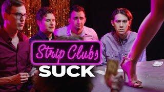 Strip Clubs Suck
