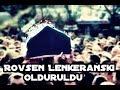 Rovsen Lenkeranski öldü #1mp3