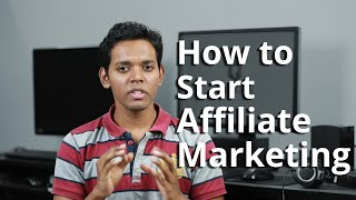 How to Start Affiliate Marketing in India - A Beginner