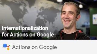 Actions on Google: Internationalization