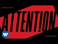 Charlie Puth - Attention (Acoustic) [Off...mp3