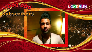 SUKH-E wishes Lokdhun Punjabi on 1 Million Subscribers