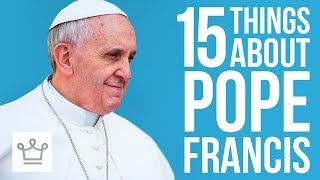 15 Things You Didn't Know About Pope Francis