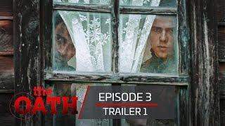 The Oath | Episode 3 -Trailer 1