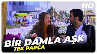 Bir Damla Aşk - Türk Filmi (2017)