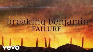 Breaking Benjamin - Failure (Official Lyric Video)