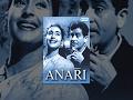 Anari - Hindi Full Movie -Raj Kapoor, Nu...mp3