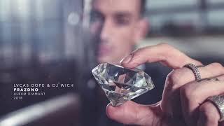Lvcas Dope & DJ Wich - PRÁZDNO