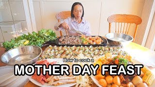 How to cook a MOTHER DAY FEAST