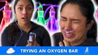 We Tried An Oxygen Bar ☁️