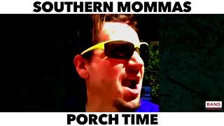 COMEDIAN DARREN KNIGHT: SOUTHERN MOMMAS PORCH TIME! LOL FUNNY LAUGH COMEDY