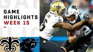 Saints vs. Panthers Week 15 Highlights | NFL 2018