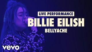 Billie Eilish - bellyache (Vevo LIFT Live Sessions)
