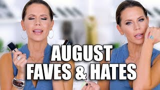AUGUST FAVORITES ... and Hate it