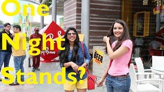 One Night Stands? | Delhi