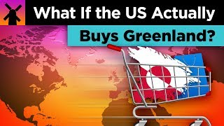 What If America Actually Buys Greenland?