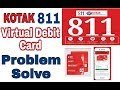 Problem Solve || Kotak 811 Virtual Debit...mp3