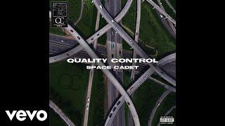 Quality Control, Kollision - Space Cadet (Audio)