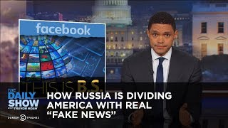 """How Russia Is Dividing America with Real """"Fake News"""": The Daily Show"""