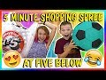 5 MINUTE SHOPPING SPREE AT 5 BELOW | We ...mp3