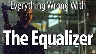 Everything Wrong With The Equalizer In 14 Minutes Or Less