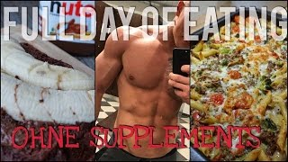 OHNE SUPPS - FULL DAY OF EATING I MUSKELAUFBAU I SCHMALE SCHULTER